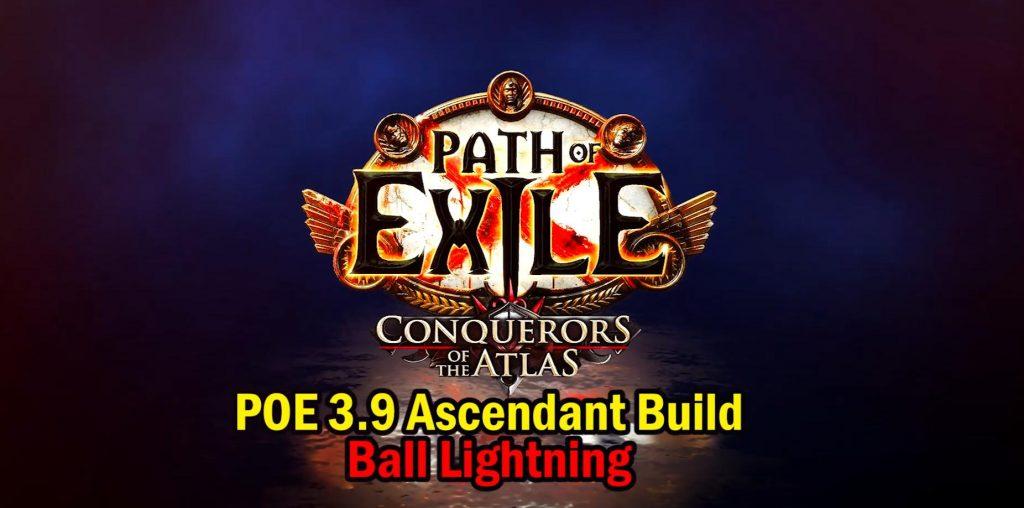POE-3.9-Ascendant-Build-1024x508 POE 3.9 Ascendant Popular Build - Ball Lightning Guide